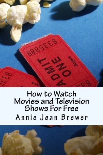 How to Watch Movies and Television Shows For Free (How To Watch Tv Shows)