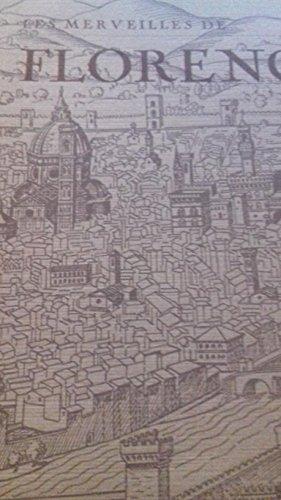 Florence, la ville des fleurs, églises, palais, oeuvres d'art. les merveilles de l'Italie. collection médicis