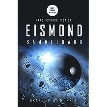 Eismond: Der Sammelband – vier Romane