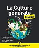 La Culture générale Pour les Nuls, 3e édition...