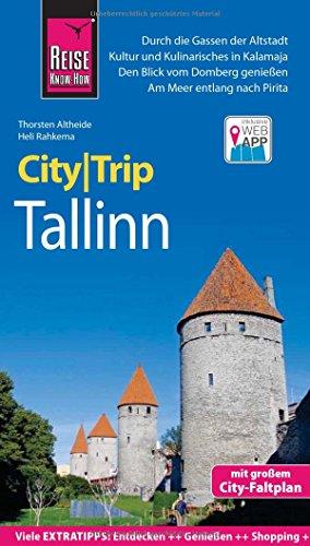 Preisvergleich Produktbild Reise Know-How CityTrip Tallinn: Reiseführer mit Faltplan und kostenloser Web-App