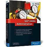 SAP HANA Administration (HANA Admin) by Richard Bremer (2014-10-03)