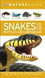 Have the world in your hands with these compact, affordable, illustrated natural history guides      From tiny frogs in the rainforest to giant tropical crocodiles, leaf through Nature Guide Snakes and Other Reptiles and Amphibians profiling ...