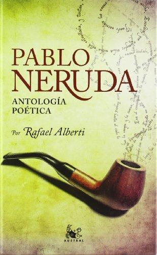 Antología poética (austral ediciones especiales) EPUB TORRENT por Pablo Neruda