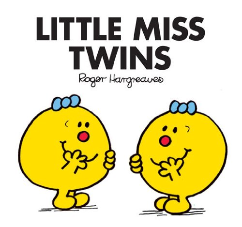 Little Miss Twins (Mr. Men and Little Miss Book 12)