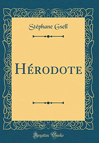 Hérodote (Classic Reprint) par Stephane Gsell