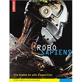 Robo sapiens : Une espèce en voie d'apparition