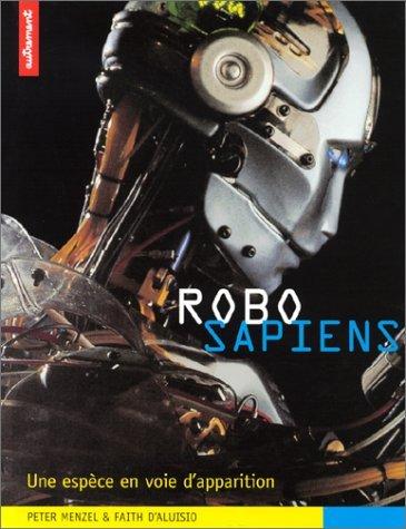 Robo sapiens : Une espèce en voie d'apparition par Peter Menzel