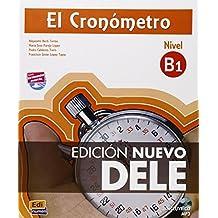 El Cronómetro B1 - Edición Nuevo DELE: Edicion Nuevo DELE: Book + MP3-CD