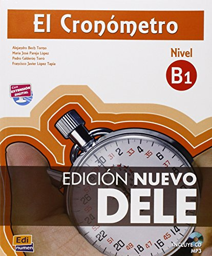 El Cronometro. Nivel B1. Per le Scuole superiori. Con CD. Con espansione online
