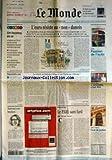Telecharger Livres MONDE LE No 17319 du 30 09 2000 UN INCONNU EN OR L EURO RESISTE AU NON DANOIS SALON PASSION DE L AUTO UNIVERSITES COM LA RETRAITE DE SLOBODAN MILOSEVIC EN FLORIDE OU A MOSCOU PAR CLAIRE TREAN AFFAIRE MERY L AMNISTIE C EST FINI NOUVEAUX SONS BRESILIENS LENINE POINT DE VUE LE PARE SANS FARD PAR NICOLE NOTAT CREDIT LYONNAIS COUR DE JUSTICE (PDF,EPUB,MOBI) gratuits en Francaise