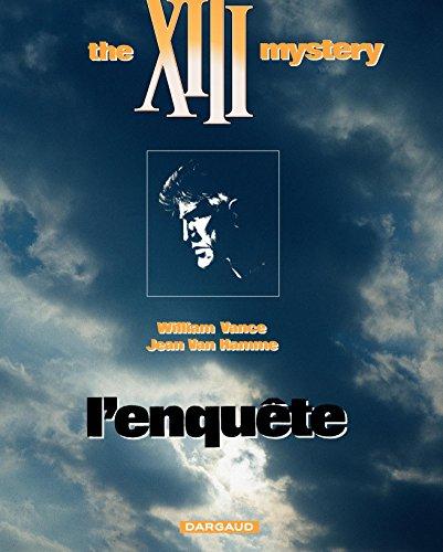 XIII - tome 13 - The XIII mystery : L'enquête par Jean Van Hamme