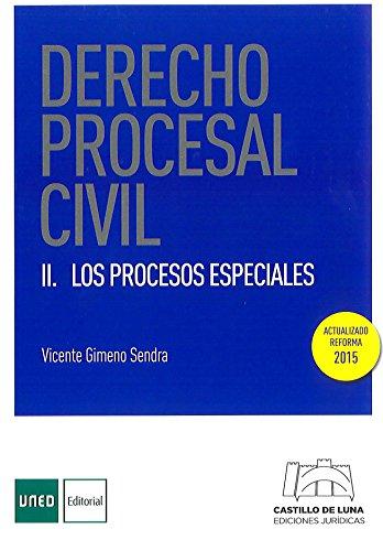 Derecho Procesal Civil II. Los Procesos Especiales (Grado)