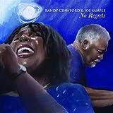 No Regrets by Randy Crawford, Joe Sample [Music CD]