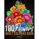 100 Flowers: An Adult Coloring Book with more than 100 Coloring Pages with Bouquets, Swirls, Floral Patterns…