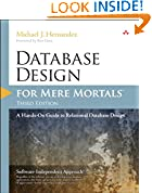 #6: Database Design for Mere Mortals: A Hands-On Guide to Relational Database Design