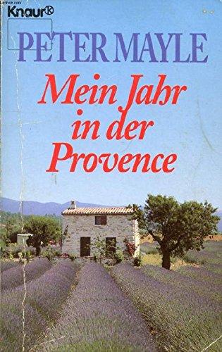 Mein Jahr in der Provence: Roman (Knaur Taschenbücher. Romane, Erzählungen)