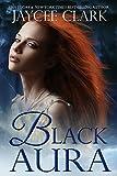 Black Aura (Mystic Moons Book 2)