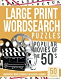 Large Print Wordsearches Puzzles Popular Movies of the 50s: Giant Print Word Searches for Adults & Seniors