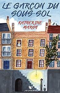 Le Garçon du sous-sol par Katherine Marsh