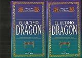 Libros PDF EL ULTIMO DRAGON 2 Tomos (PDF y EPUB) Descargar Libros Gratis