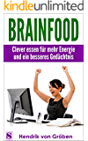 Brainfood - Clever essen für mehr Energie und ein besseres Gedächtnis (1)