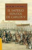 El Imperio español de Carlos V (1522-1558) (Divulgación)