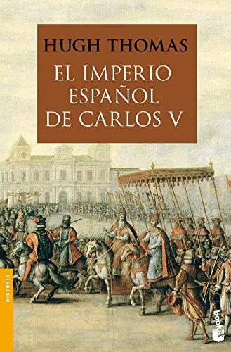 El Imperio español de Carlos V (1522-1558) (Divulgación) por Hugh Thomas
