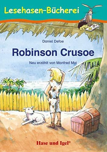 Robinson Crusoe: Schulausgabe (Lesehasen-Bücherei)