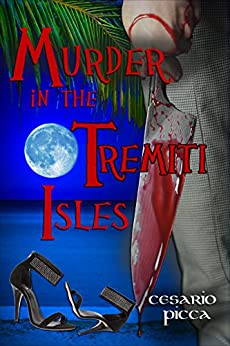 Murder in the Tremiti Isles (Crime novel Picca... nti Book 1) (English Edition) di [Picca, Cesario]