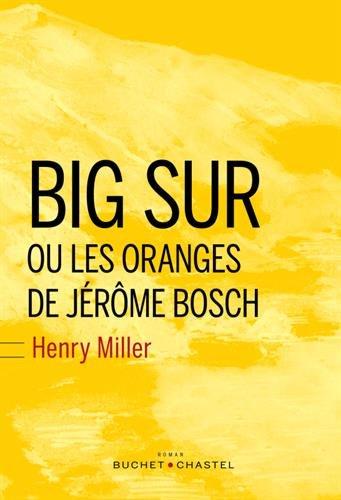 Big Sur et les oranges de Jrme Bosch