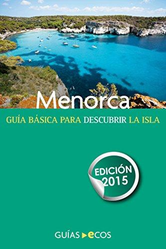 Menorca: Edición 2015 par Autores varios