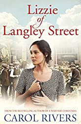 Lizzie of Langley Street: the perfect wartime family saga, set in the East End of London