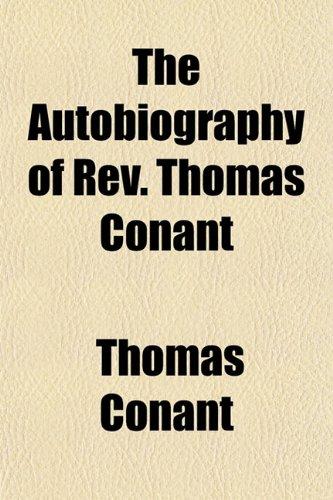 The Autobiography of Rev. Thomas Conant