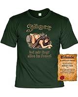 T-Shirt ,Funshirt, Motiv - Sprüche Shirt und Spaßurkunde, Jäger bei mir liegt alles im Feuer!