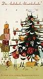 Es war zur lieben Weihnachtszeit... . Der Audiobuch-Adventskalender. 24 Geschichten und Gedichte zum Advent. 2 CD im hochformatigen Digipak