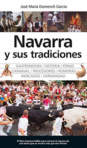 Navarra y sus tradiciones (Temática local) por José María Domench