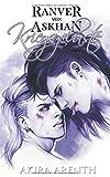 Ranver von Askhan - Band 2 - Kriegsgelüste: Yaoi Fantasy Manga Novel (Ranver von Askhan Trilogie, Band 2) - Akira Arenth