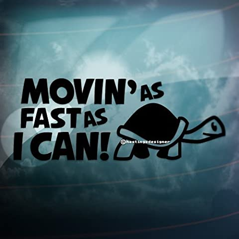 MOVIN AS FAST AS I CAN Turtle Slow Funny Car/Bumper JDM EURO Vinyl Decal Sticker (Black) by CCG