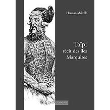 Taïpi: Récit des îles Marquises (French Edition)