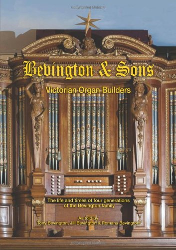 Bevington and Sons, Victorian Organ Builders Cover Image