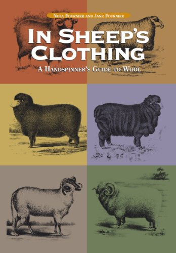 In Sheep\'s Clothing: A Handspinner\'s Guide to Wool (English Edition)
