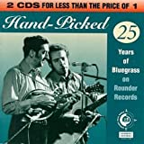 Hand-Picked: 25 Years Of Bluegrass On Rounder Records by Various Artists (1995-09-19)