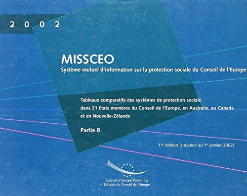 MISSCEO :  partie B tableaux comparatifs des systemes de protection sociale dans 21 etats membres du conseil de l'Europe