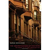 The Gentrification of the Mind: Witness to a Lost Imagination by Sarah Schulman (2012-02-06)