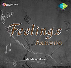 Feelings - Aansoo