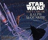 Star Wars - Tout l'Art de Ralph Mac Quarrie