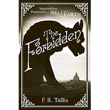 The Forbidden by F. R. Tallis (2012-06-07)