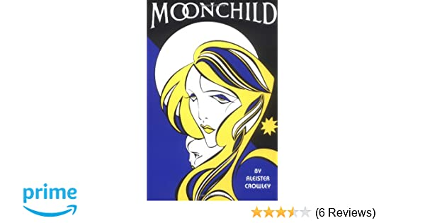 Moonchild Amazonde Aleister Crowley Fremdsprachige Bücher