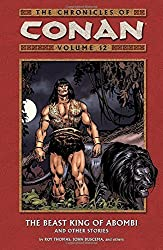 The Chronicles of Conan, Vol. 12: The Beast King of Abombi and Other Stories (v. 12) by Roy Thomas (2007-07-17)